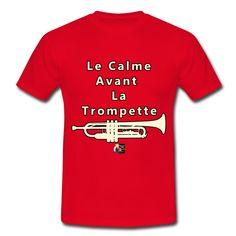 Mon T-shirt pour les trompettistes : Le CALME avant la TROMPETTE  Voir les différents modèles : https://shop.spreadshirt.fr/jeux-de-mots-francois-ville/130163498?q=I130163498  Dans ma boutique, découvrez d'autres T-shirts musicaux : https://shop.spreadshirt.fr/jeux-de-mots-francois-ville/musique  #tshirt #spreadshirt #cuivre #trompette #armstrong #JeuxdeMots #truffaz #milesdavis #note #artiste #humour #jazz #drôle #instrument #FrancoisVille #geek #musicien #citation #silence #maalouf…