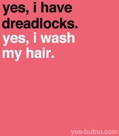 Yes, I have dreadlocks. Yes, I wash my hair. Dreads Styles, Natural Styles, Au Natural, Sisterlocks, Faux Locs, Naturally Beautiful, Pretty Hairstyles, Dread Hairstyles, Healthy Hair