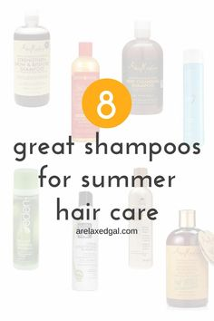 Check out this list of 8 shampoos that are good for summer relaxed hair care.| arelaxedgal.com
