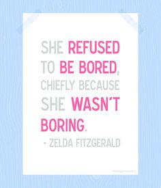 She Refused to Be Bored Quote Printable Zelda by HeritageCurrentCo