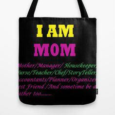 #I Am Mom tote bag best design ideas,#I Am Mom totebag, #I Am Mom, #totebag,#bag, #birthdaygift,#Christmasgift, #shoppingbag,#shopping, #sales, #offer,#cheapsale, #cheapestgfit,#society6