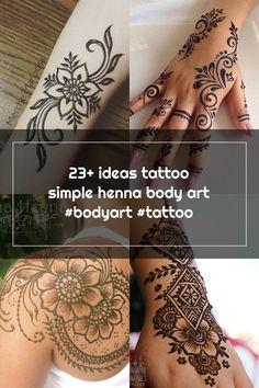23+ ideas tattoo simple henna body art #bodyart #tattoo Henna Body Art, Hand Henna, Simple Henna Tattoo, Henna Patterns, Hand Tattoos, Ideas, Thoughts