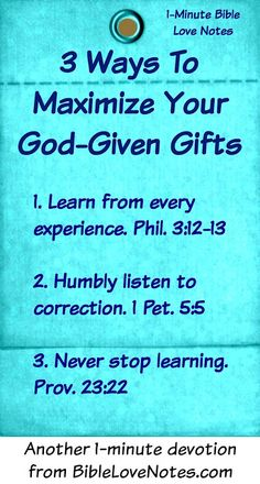 It's easy to take our gifts for granted. This 1-minute devotion comes from a woman with 40 years of experience as a Believer and gives advice for maximizing the gifts God gives each of us.