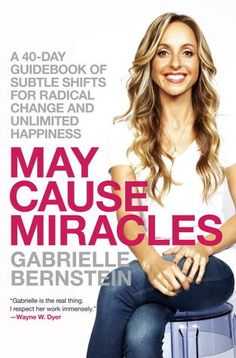 May Cause Miracles: A 40-Day Guidebook of Subtle Shifts for Radical Change and Unlimited Happiness #goodreads #books #recommendations www.amplifyhappinessnow.com