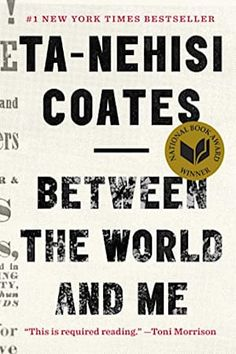 """Descargar o leer en línea Between the World and Me Libro Gratis (PDF ePub - Ta-Nehisi Coates, Hailed by Toni Morrison as """"required reading,"""" a bold and personal literary exploration of America's racial. The Reader, James Baldwin, Howard University, Up Book, This Is A Book, Book Nerd, The New Yorker, Believe, Black Man"""