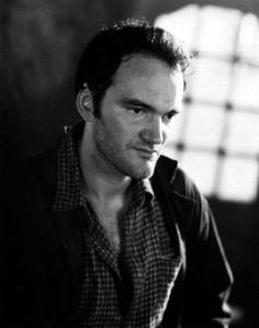 Quentin Tarantino, favorite. It's a plus we're from the same hometown.