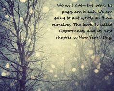 new years quote!  ready to write my book of opportunity.