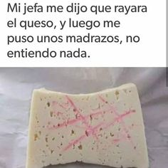 Jajaja mi hermano todo el tiempo 😂😂😂😂 Humor Mexicano, Queso, Decir No, Dairy, Bread, Cheese, Food, Brother, Messages