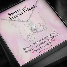 Sisters Forever Friends Side By Side Or Miles Apart   Etsy