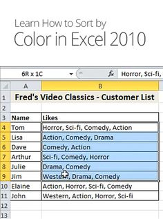 Sorting by Color in Excel 2010 Computer Basics, Computer Help, Computer Tips, Microsoft Excel, Microsoft Office, Microsoft Windows, Marketing Plan, Mobile Marketing, Marketing Strategies