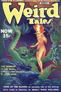 Weird Tales 03 40 H P Lovecraft Wellman Derleth High Grade Pulp Science Fiction Magazines, Pulp Fiction Art, Horror Fiction, Pulp Art, Iowa, Dcc Rpg, Classic Sci Fi Books, Pulp Magazine, Magazine Covers