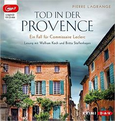 Rezension: Tod in der Provence - Pierre Lagrange http://www.mordsbuch.net/2016/09/14/rezension-tod-in-der-provence-pierre-lagrange/