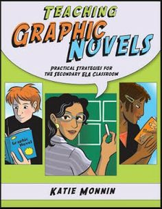 Teach engaging graphic novels alongside traditional literature with Teaching Graphic Novels: Practical Strategies for the Secondary ELA Classroom (Middle and High School) by Katie Monnin. Visual Literacy, Visual Learning, Media Literacy, Literacy Centers, Learning Tools, Curriculum, Traditional Literature, Classic Literature, Ela Classroom