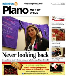 11/23 Cover Story: Hope's Door, the only emergency shelter for victims of domestic violence in Collin County, helped Jessica Garza regain her footing and find shelter in a time of crisis.