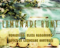 I am organizing the Lemonade Hunt!  It will be held from August 15-September 15.  Hunt Items will be L$0 each.  Applications can be found at Lemonade Couture: Application deadline is July 1.  We wi…