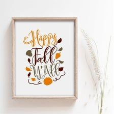Happy Fall Y'all Sign Fall Quotes Print Living Room | Etsy Interior Decorating Tips, Affordable Wall Art, Group Boards, Happy Fall Y'all, Quote Prints, Home Decor Inspiration, Farmhouse Decor, Country Farmhouse Decor, Country Home Decorating