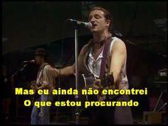 U2 I Still Haven't Found What I'm Looking For [legendado em Português Br]