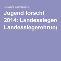 Jugend forscht 2014: Landessiegerehrung