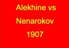 Alexander Alekhine vs Vladimir Nenarokov - 1907