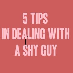 5 Tips in Dealing with a Shy Guy – Dating Tips for Women >>> Dealing with a shy guy could be a challenge and you need to have the guts to make the first move, at least until he gets comfortable around you because sometimes all a guy needs is a girl who can help him overcome his shyness.  Are you dealing with a shy guy? Here are some helpful tips. #dating #magnetizemen #attractmen