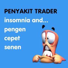 Penyakit trader. Insomnia and... pengen cepet senen #forex #gold #trading - www.belajarforex.biz