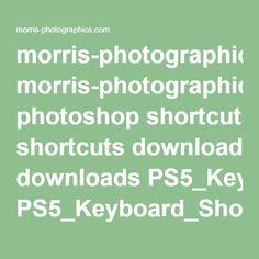 morris-photographics.com photoshop shortcuts downloads PS5_Keyboard_Shortcuts.pdf