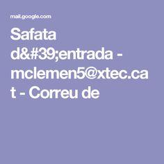 Safata d'entrada - mclemen5@xtec.cat - Correu de