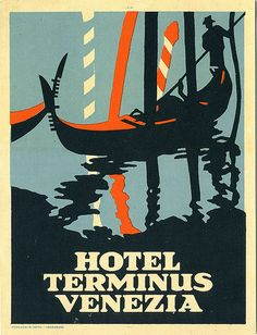 Shop Hotel Terminus Venezia (Italy) Poster created by Pubsanciennes. Personalize it with photos & text or purchase as is! Poster S, Typography Poster, Poster Prints, Vintage Italian Posters, Vintage Travel Posters, Poster Vintage, Art Deco, Vintage Advertisements, Vintage Ads