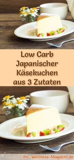 Low-Carb-Rezept für japanischen Käsekuchen aus nur 3 Zutaten: Der kohlenhydratarme, kalorienreduzierte Kuchen wird ohne Zucker und Getreidemehl zubereitet ... #lowcarb #kuchen #backen