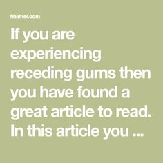 If you are experiencing receding gums then you have found a great article to read. In this article you will find 9 of the best home natural remedies to help grow back your receding gums. Your gums are not something you should ignore, especially if you are noticing some problems like receding. Gingivitis, usually known…Read More+