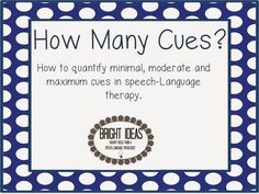 How to quantify minimum, moderate, and maximum cues in speech-language therapy.