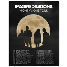Imagine Dragons Poster - i need this! I can put a star next to the concert venue i went to :)