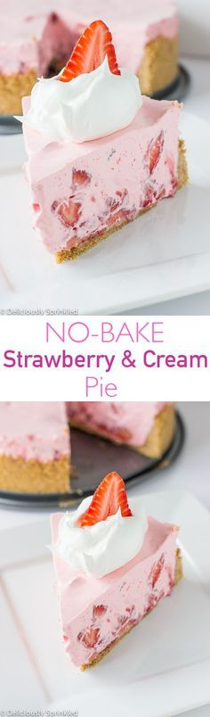 No-Bake Strawberry & Cream Pie - perfect summer dessert! , No-Bake Strawberry & Cream Pie - perfect summer dessert! Brownie Desserts, No Bake Desserts, Easy Desserts, Delicious Desserts, Yummy Food, Baking Desserts, Baking Cakes, Light Summer Desserts, Jello Dessert Recipes