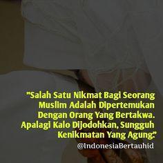 . Bersyukurlah seandainya kita memiliki teman yang bertakwa teman yang selalu mengingatkan pada kebaikan . Apalagi kalo mendapatkan jodoh yang bertakwa sunggu kenikmatan yang agung . Semoga kota punya teman dan jodoh yang bertakwa. Aamiin . Follow @InspirasiDoaID Follow @InspirasiDoaID Follow @InspirasiDoaID . @indonesiabertauhid #IndonesiaBertauhid #IslamRahmatanLilAlamin http://ift.tt/2f12zSN
