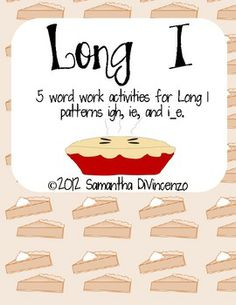 FREE Long I Word Work Pack. 5 Long I activities for patterns igh, ie, and i_e. I just printed it out. Really well done and so cute! First Grade Words, First Grade Phonics, Grade Spelling, First Grade Reading, Second Grade, Grade 2, Teaching Phonics, Kindergarten Literacy, Student Teaching