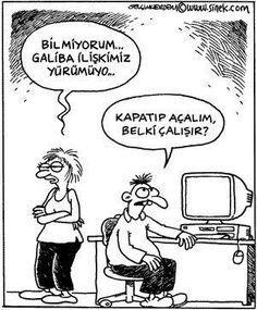 - Bilmiyorum... Galiba ilişkimiz yürümüyo... + Kapatıp açalım, belki çalışır? #karikatür #mizah #matrak #komik #espri