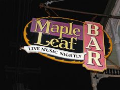Maple Leaf Bar. 8316 Oak St New Orleans, Louisiana, 70118.  Careful.   The area late at night can be edgy.