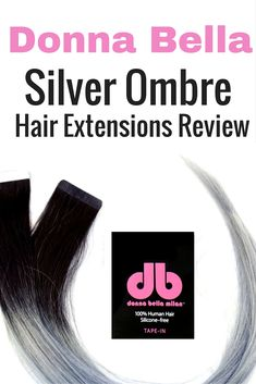 Check out this honest review of donna bella silver ombre tape in check out this honest review of donna bella silver ombre tape in extensions hair extensions pinterest donna bella tape in extensions and donna pmusecretfo Image collections