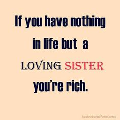 Are you in search of getting some cool and awesome SISTER QUOTES AND SAYINGS? I Love You Sister, Best Sister, My Love, Sister Love Quotes, Brother Sister Quotes, Sister Sister, Quotes About Sisters, Crazy Sister, Sister Gifts