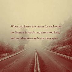 Obviously our hearts weren't meant for each other. Some day my other half will find me.