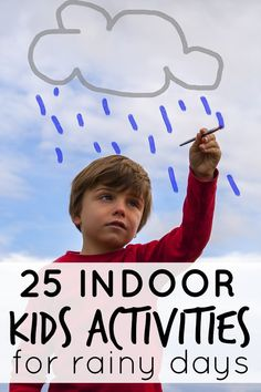 Looking for boredom busters for rainy, miserable days? No problem! This list of 25 indoor activities for kids has you covered!