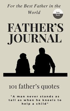 Quotes Journal Prepossessing Father's Journal Journal For Fathers 101 Father's Quotehttps