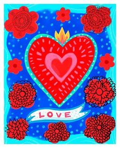 TITLE: -Love-Heart - Fine art print from original acrylic heart painting PAPER: E-Surface Paper. Accurate color, archival quality and a traditional photo finish. Mahal Kita, Mexican Flowers, Heart Painting, Painting Flowers, Mexican Folk Art, Heart Art, Love Art, Find Art, Art History