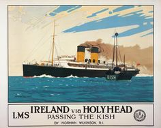 Ireland via Holyhead, Passing the Kish Irish Travel poster print by Norman Wilkinson