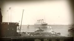Titanic coming into port.