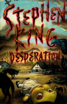 Desperation ** by Stephen King
