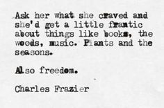 Charles Frazier, what she craved