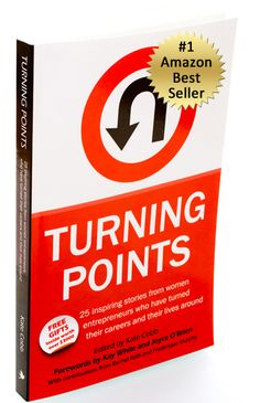 Turning Points, my first book, co-authored with an amazing group of fellow professionals who outline their strategies for success!    Authors: Kate Cobb, Karin Volo, Anne Pilling, Beth Hoban, Frederique Murphy, Tracy Neely, Aleksandra Turner, Janet Orion, Christina Louise,Kelly Cornell, Julia Carter, Ana Poirier, Rachel Rofé, Ann Mitchell, Louise Wiles,Jo Dodds, Tara Majeska, Susan Carter, Nicole Le Maire, Linda Janssen, Anna Kokueva, Natalie Tollenaere, Lori Elgin, Sarah Koblow, May Moore.