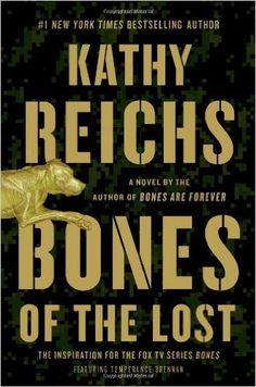 Bones of the Lost- Book #16 of the Temperance Brennan series