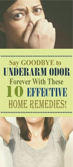 LEARN HOW TO GET RID OF UNDERARM ODOR Everybody wants to protect the body from excessive sweating and underarm odor. Perfumes and deodorants are far away from the best choice. If you don't want to …